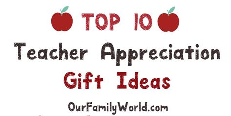 Top 10 Teacher Appreciation Gift Ideas