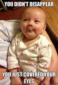 35+ Best Funny ... Funny Baby Face Quotes