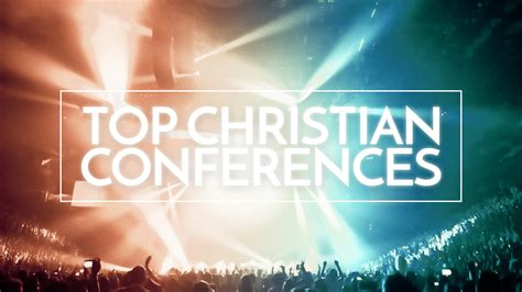 top christian conferences