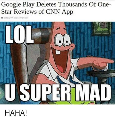 Super Mad Meme - google play deletes thousands of one pp so fuly 8th 2017 307 pm est u super mad haha google