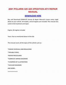 2001 Polaris 325 425 Xpedition Atv Repair Manual By