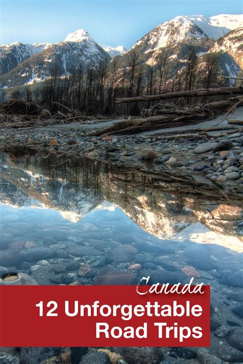 Hit The Road Eh 12 Unforgettable Canadian Road Trips