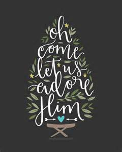 oh come let us adore him lettered 8 by 10 print