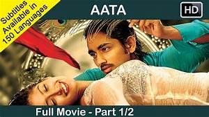Aata Telugu Full Movie Part 1/2 | Siddharth, Ileana | Sri ...