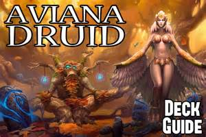 deck guide tgt aviana druid by regiskillbin 2p com
