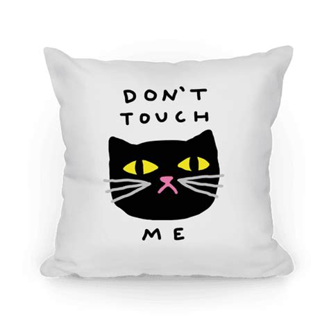 Don't Touch Me Cat  Throw Pillow  Human. Patriotic Yard Decor. Large Living Room Rugs. Halloween Pirate Ship Decorations. Dining Room Slipcovers. Hotel With Jacuzzi In Room Dc. Wine Decor For Dining Room. Lawn And Garden Decorating Ideas. Coral Bedroom Decor