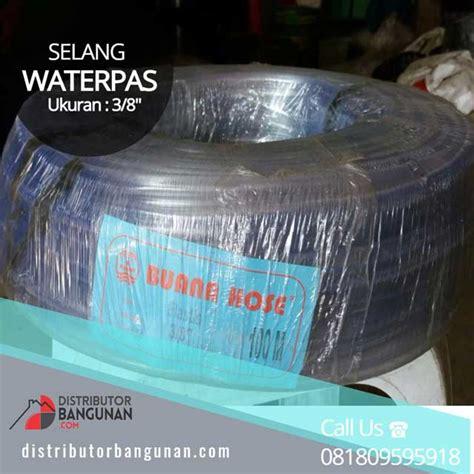 Harga Selang Air Elastis Per Meter selang elastis 3 8 waterpass distributor pipa pvc