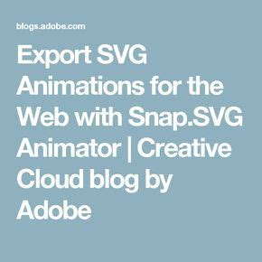 To view which version of illustrator you have, open your program and click the 'illustrator cc' tab located. Export SVG Animations for the Web with Snap.SVG Animator ...