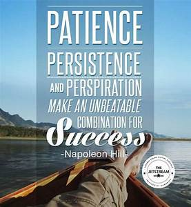PATIENCE PERSIS... Perspiration Quotes