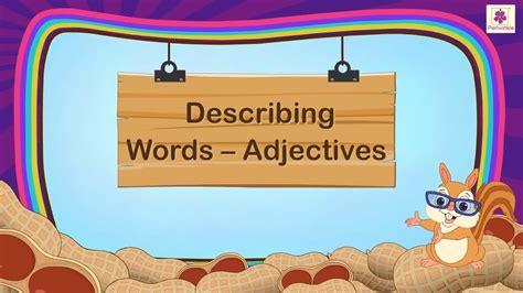 describing words adjectives  kids grammar grade
