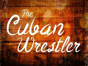 Da Fonts The Cuban Wrestler Font Dafont Com