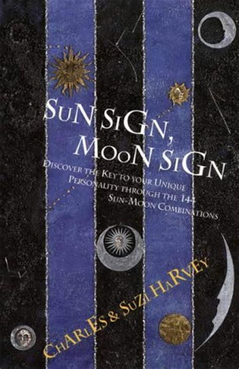 sun sign moon sign  charles harvey reviews