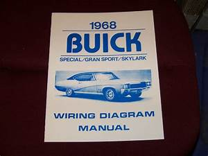 68 Buick Wiring Diagram Manual Gs Skylark Special 1968 New Gran Sport