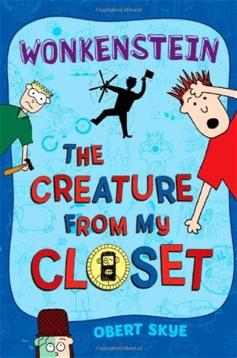 wonkenstein the creature from my closet 1 by obert
