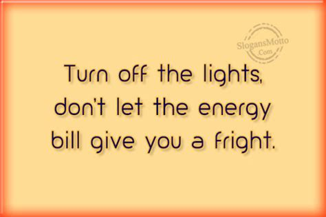 light bulbs that don t give off heat save electricity slogans