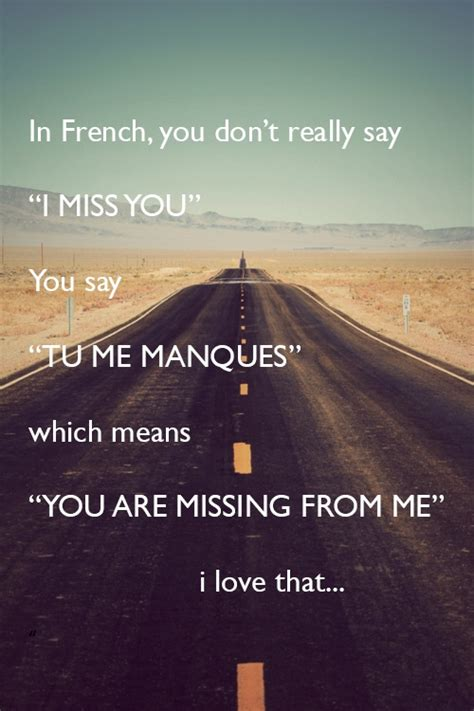 Meme Meaning French - 38 poignant quotes to tell someone i miss you