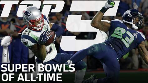 Top 5 Super Bowls Of All Time Nfl Highlights Youtube