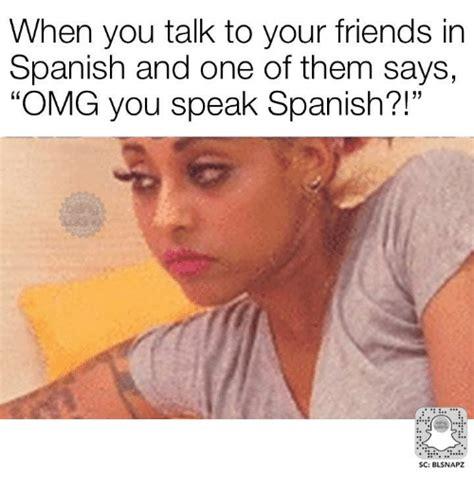 Speak Spanish Meme - funny speaking spanish memes of 2017 on sizzle do you speak spanish
