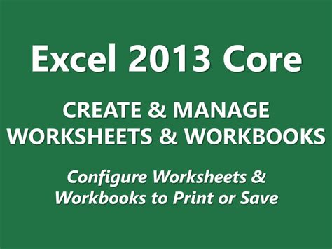 mos review excel 2013 core create and manage worksheets and workbooks part 5 of 5 youtube