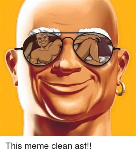 Dank Memes Clean - this meme clean asf meme on sizzle