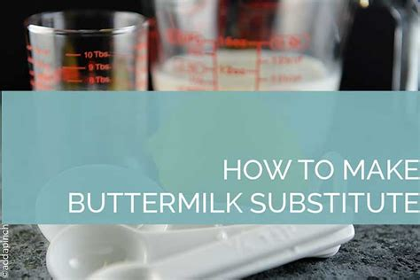 homemade buttermilk substitute recipe add  pinch