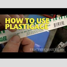How To Use Plastigage Ericthecarguy Youtube