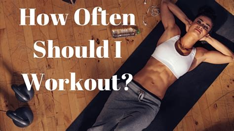 How Often Should I Work Out? Boost