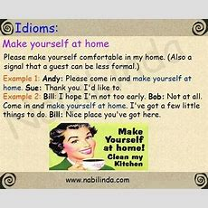 Make Yourself At Home  A Great Expression For #esl Students!  American English Pinterest