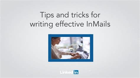 tips for writing an effective tips tricks on writing effective inmails webcast