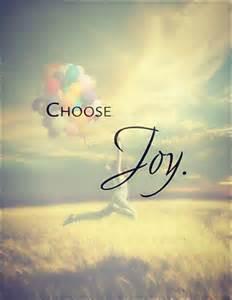 Choose Joy Quotes