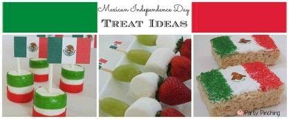 Mexican Independence Day treat ideas, Mexican Independence ...