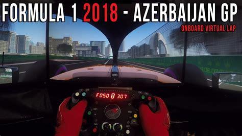 Azerbaijan Baku City Circuit Onboard Virtual