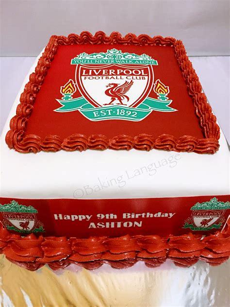 Liverpool Birthday Cake  Baking Language