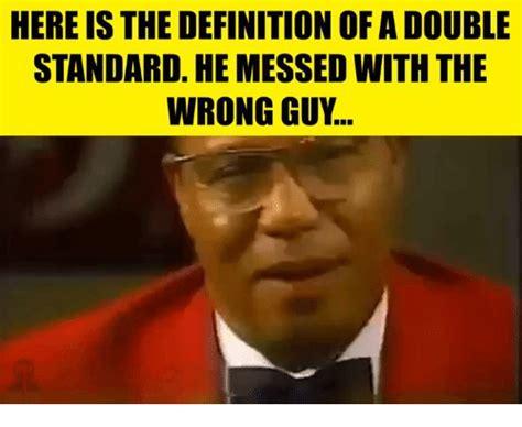 Standard Meme - 25 best memes about double standard double standard memes