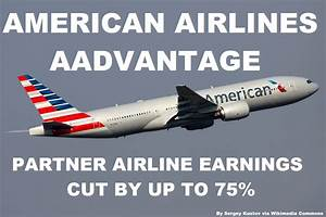Aadvantage Miles Chart American Airlines Aadvantage Cuts Partner Earnings By Up