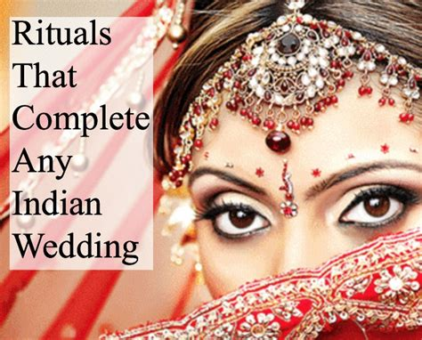 rituals  complete  indian wedding weddingmix blog