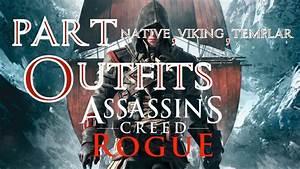 Assassins Creed Rogue Native, Viking and Templar Outfits ...