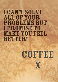 Will Coffee Make You Feel Better
