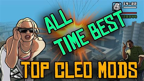 Gta San Andreas Best Cleo Mods All Time 2017 Youtube