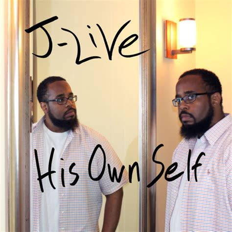 Jlive His Own Self