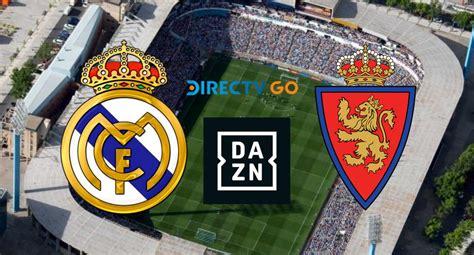 [AHORA] MIRA, Real Madrid vs. Real Zaragoza EN VIVO vía ...