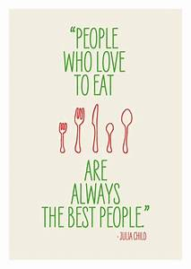 Inspirational Food Quotes Cooking. QuotesGram