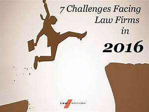 7 Challenges Facing Law Firms in 2016