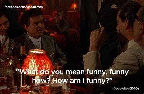 Goodfellas Memes - goodfellas funny quotes quotesgram