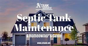 A Homeowner U0026 39 S Guide To Septic Tank Maintenance
