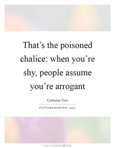 Re Assume by That S The Poisoned Chalice When You Re
