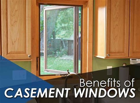 benefits  casement windows