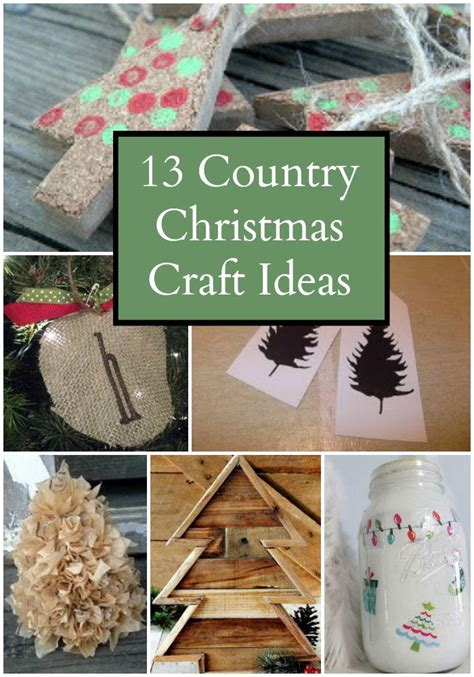 country diy crafts country christmas craft ideas allfreechristmascrafts com