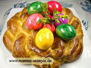 Mamas Rezepte : osterkranz aus hefeteig mamas rezepte mit bild und kalorienangaben ~ Pilothousefishingboats.com Haus und Dekorationen