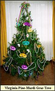 Mardi Gras Trees e from Shady Pond Tree Farm